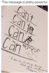 I can't can't can can through Christ
